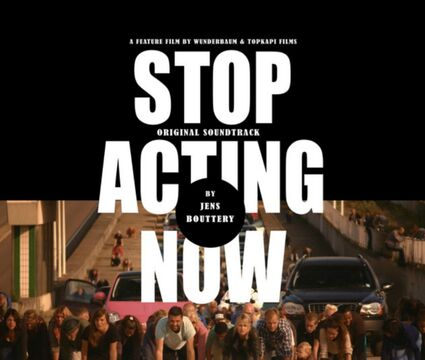 Stop Acting Now (Original Motion Picture Soundtrack)